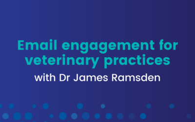 Webinar: Email engagement for veterinary practices